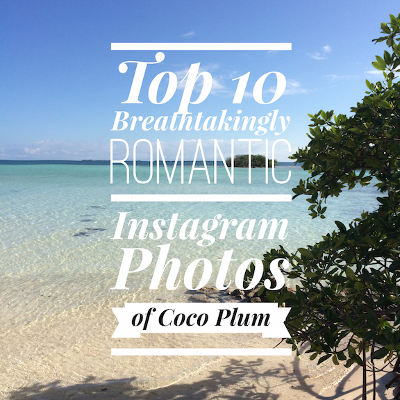 top-10-breathtakingly-romantic-instagram-photos-of-coco-plum